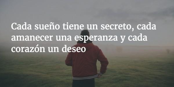 Cada sueño tiene un secreto - frases bonitas para whatsapp